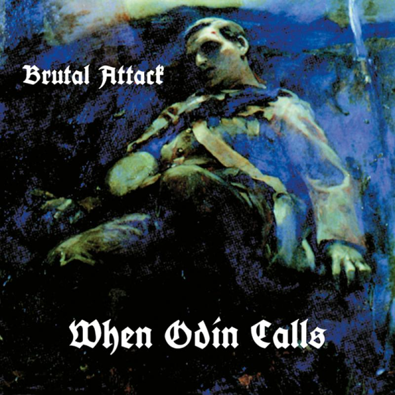Brutal Attack - When Odin calls, CD