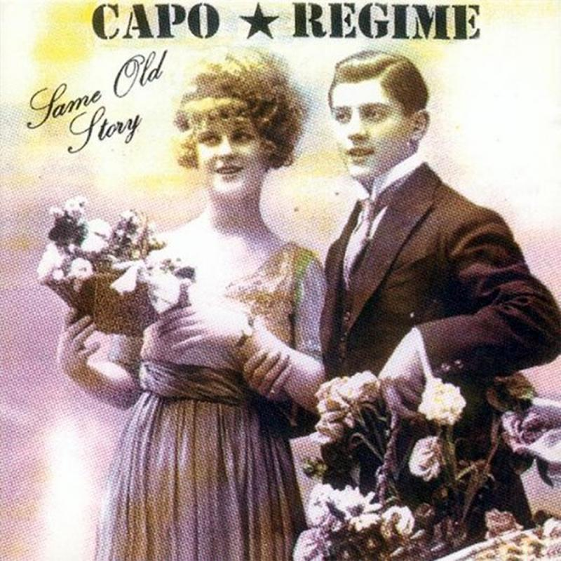 Capo Regime - Same old story, CD