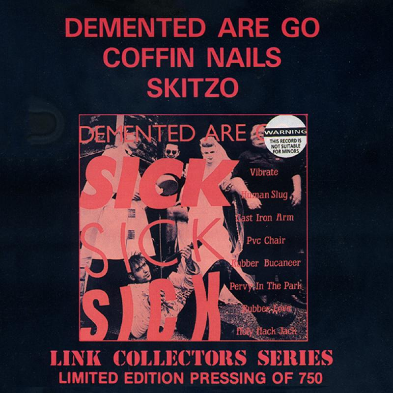Demented are go, Skitzo, Coffin Nails - Sampler (Sick, sick, sick), CD