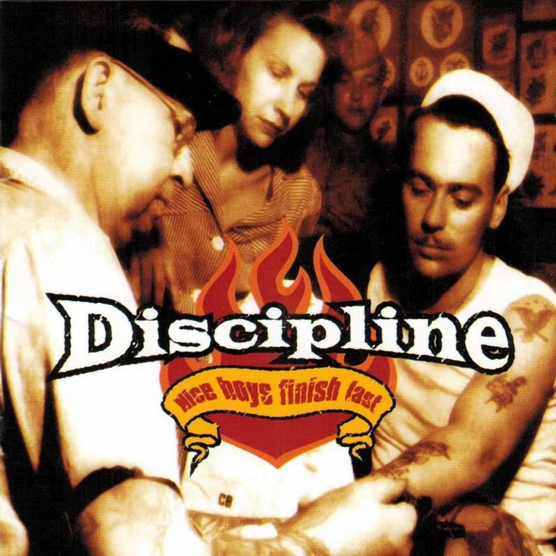 Discipline -  Nice boys finish fast, CD