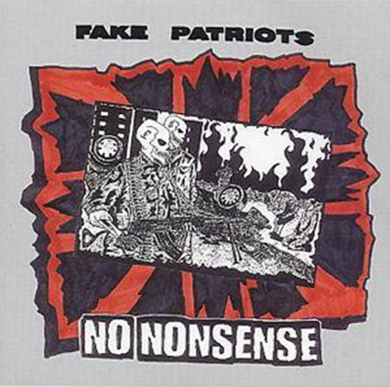 Fake Patriots - No Nonsense, CD
