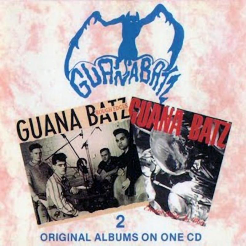 Guana Batz - Electra glide in blue/ Rough edges (2 LPs on 1 CD)