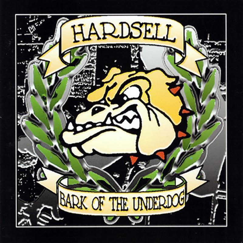 Hardsell - Bark of the underdogs, CD