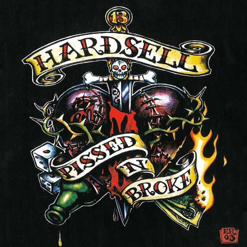 Hardsell - Pissed 'n' Broke, Digipack