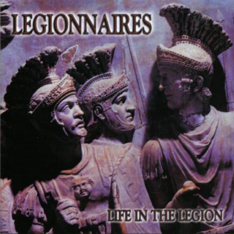 Legionnaires - Life in the legion, CD