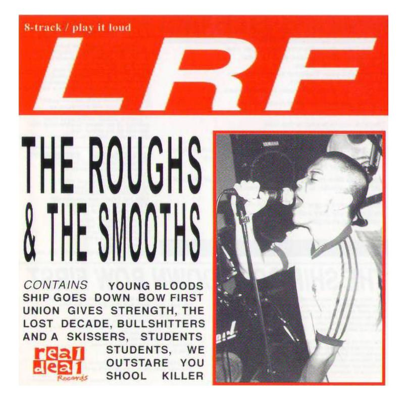 LRF - The Roughs & The Smooths