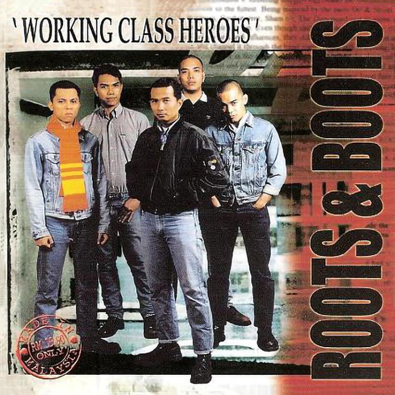 Roots and Boots - Working class heroes