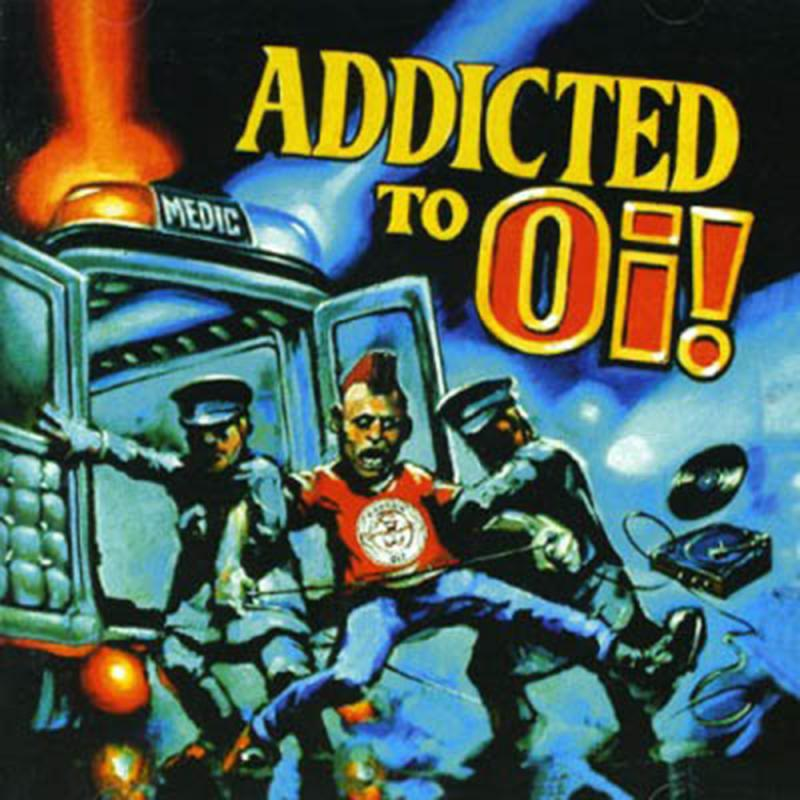 Sampler - Addicted to Oi, CD