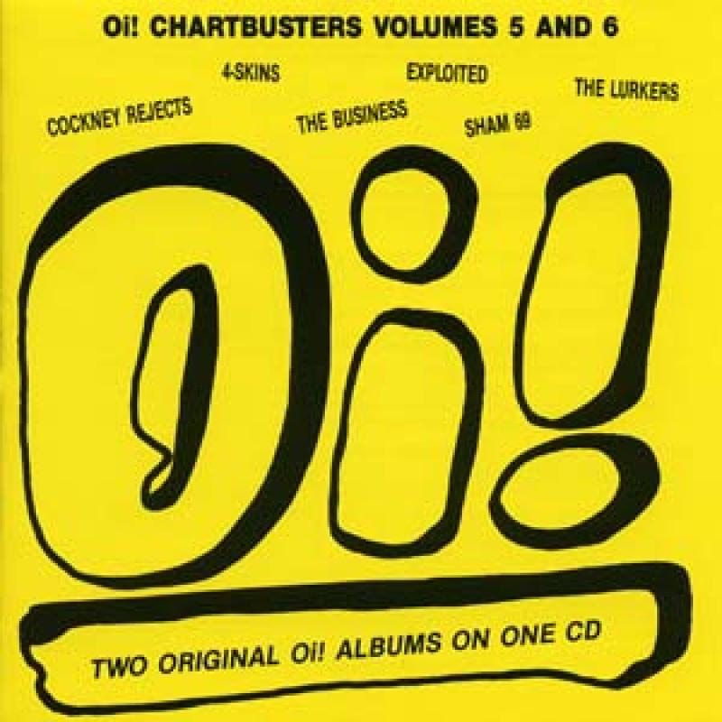 Sampler - Oi! Chartbusters, Vol. 5 und 6 (2 LPs on 1 CD)