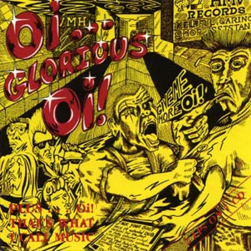 Sampler - Oi! Glorious Oi! / Oi! Music, Thats what I call, CD