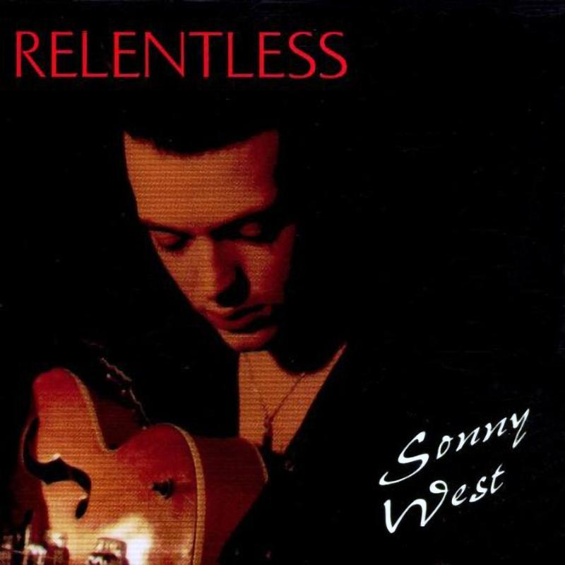 Sonny West - Relentless