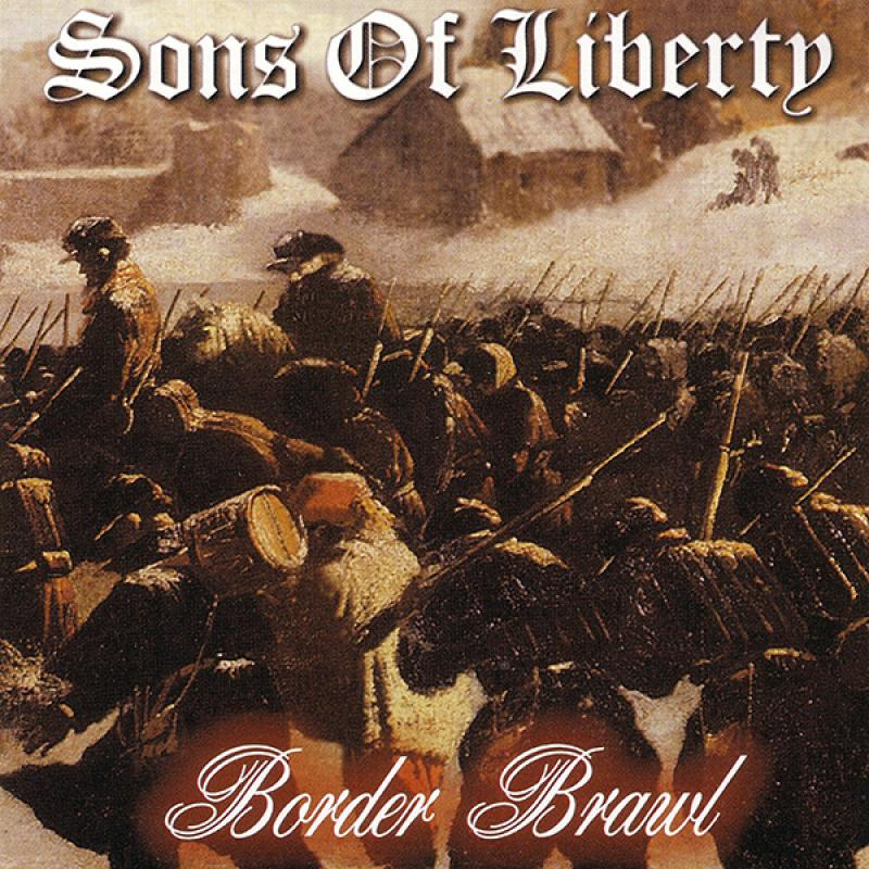 Sons of Liberty - Border Brawl, CD