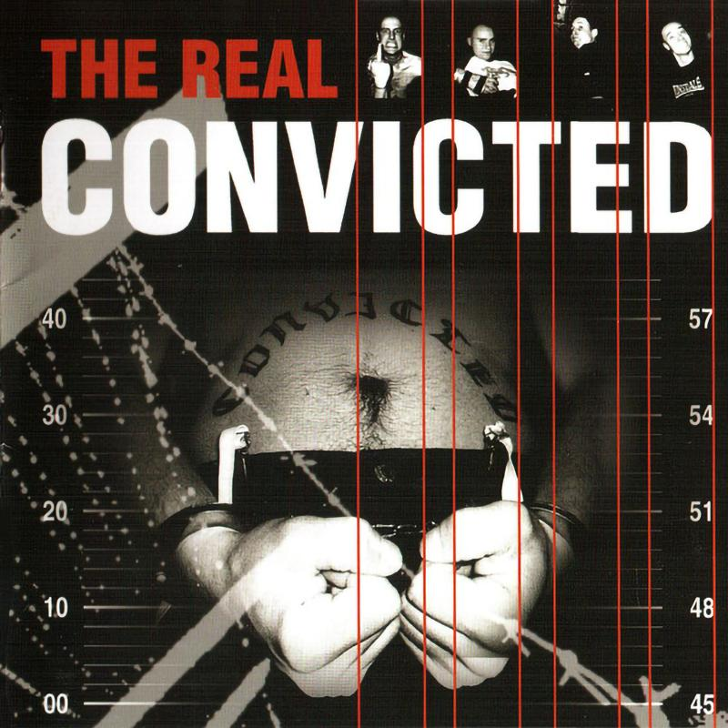 The Convicted - The Real Convicted, CD