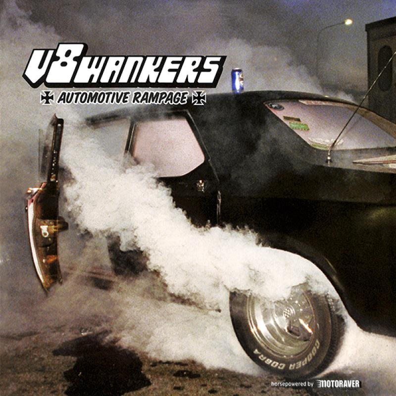 V8 Wankers - Automotive Rampage, LP