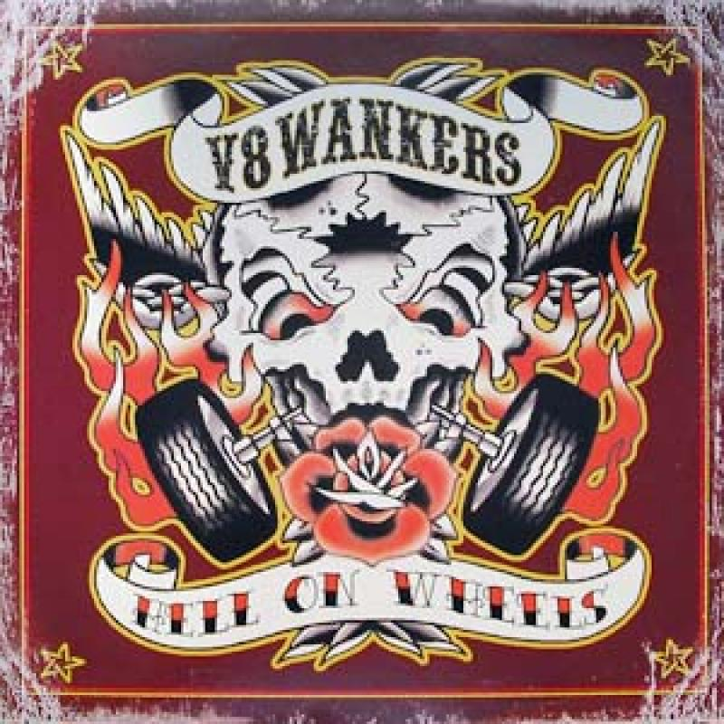 V8 Wankers - Hell on wheels (LP)